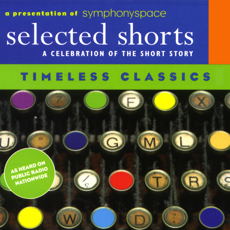 Selected Shorts: Timeless Classics, Hörbuch, Digital, 1, 193min