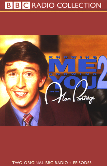 Knowing Me, Knowing You with Alan Partridge: Vo...
