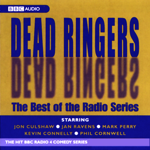 Dead Ringers: The Best of the Radio Series, Hör...