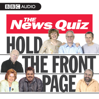 The News Quiz: Hold The Front Page, Hörbuch, Di...