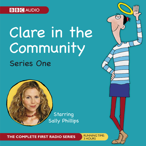 Clare in the Community: The Complete Series 1, ...