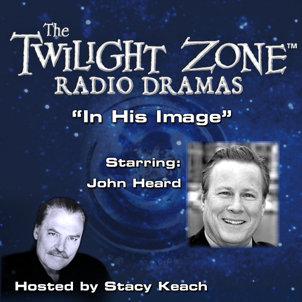 In His Image: The Twilight Zone Radio Dramas, H...