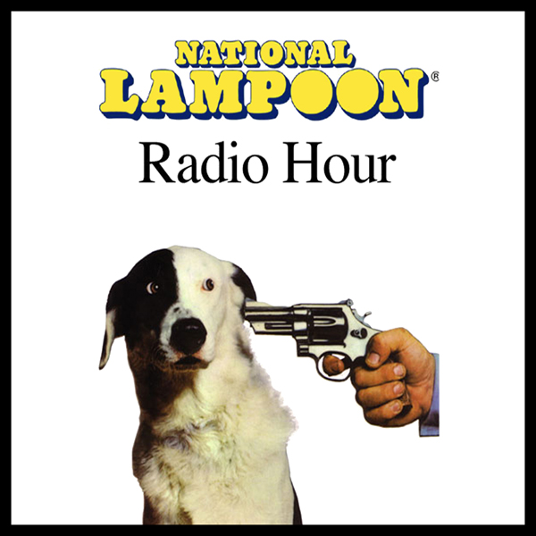 The National Lampoon Radio Hour, July 3, 2004 ,...