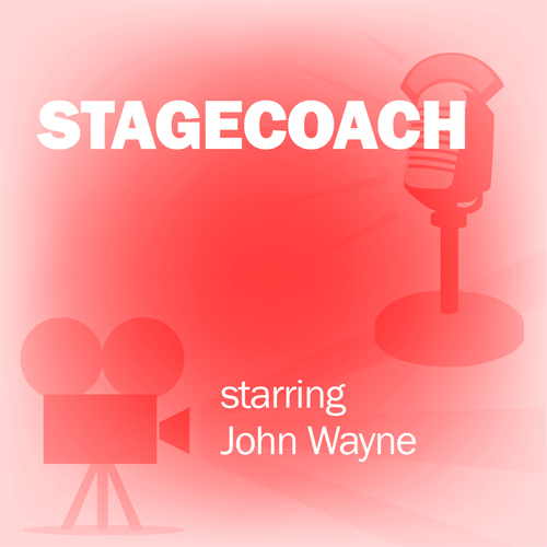 Stagecoach (Dramatized): Classic Movies on the ...