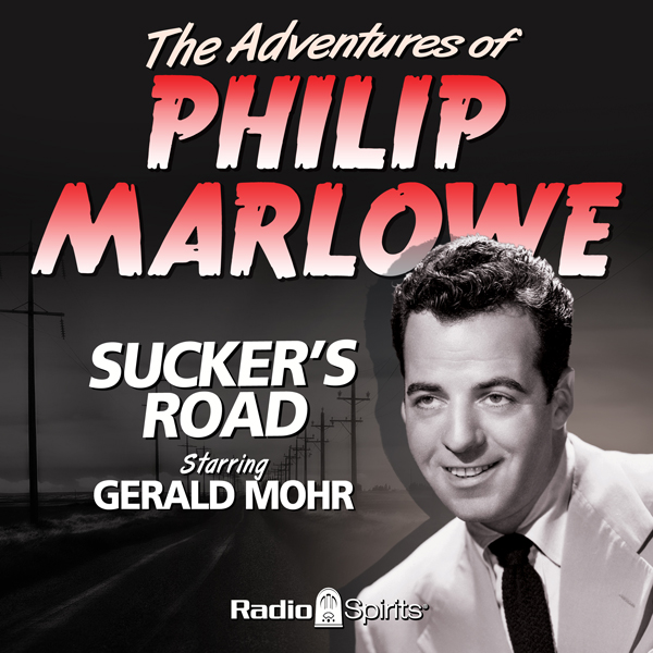 The Adventures of Philip Marlowe: Sucker´s Road...