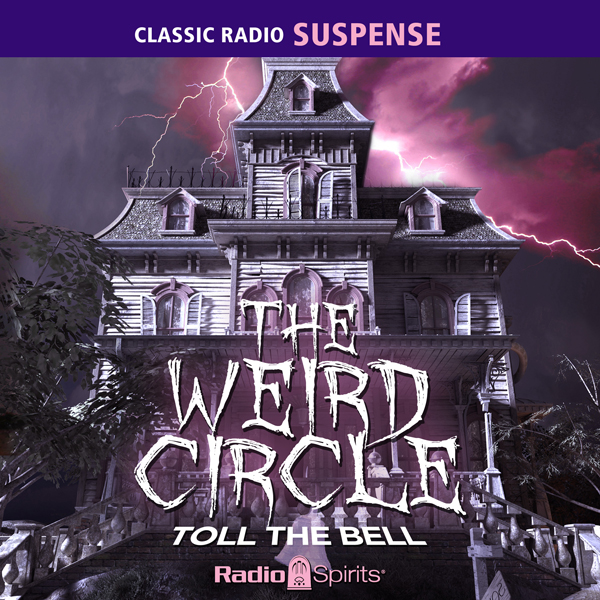 The Weird Circle: Toll the Bell, Hörbuch, Digital, 1, 519min