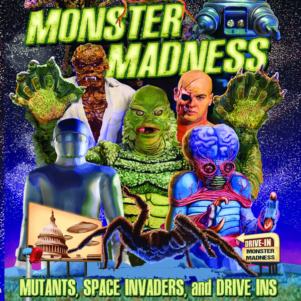 Monster Madness: Mutants, Space Invaders, and D...