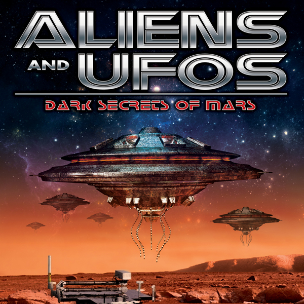 Aliens and UFOs: Dark Secrets of Mars, Hörbuch,...