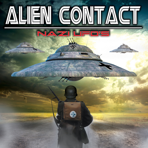Alien Contact: Nazi UFOs, Hörbuch, Digital, 1, ...