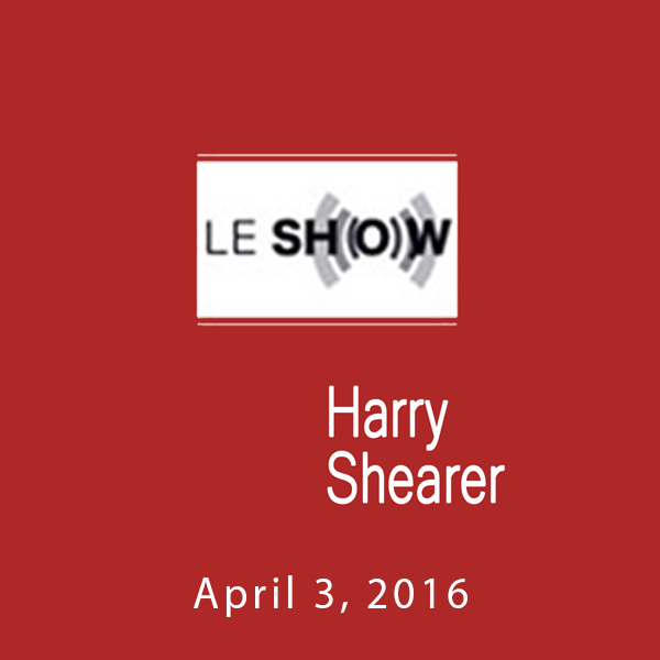Le Show, April 03, 2016, Hörbuch, Digital, 1, 5...