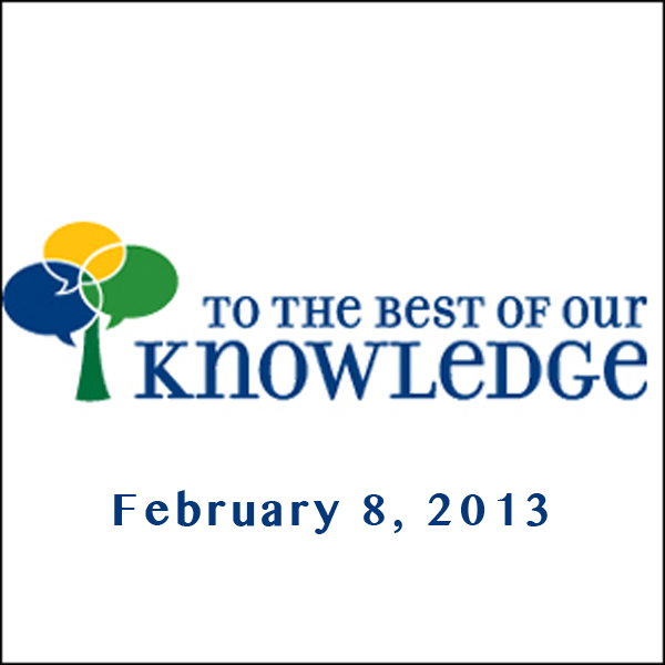 To the Best of Our Knowledge: Stories of You, H...