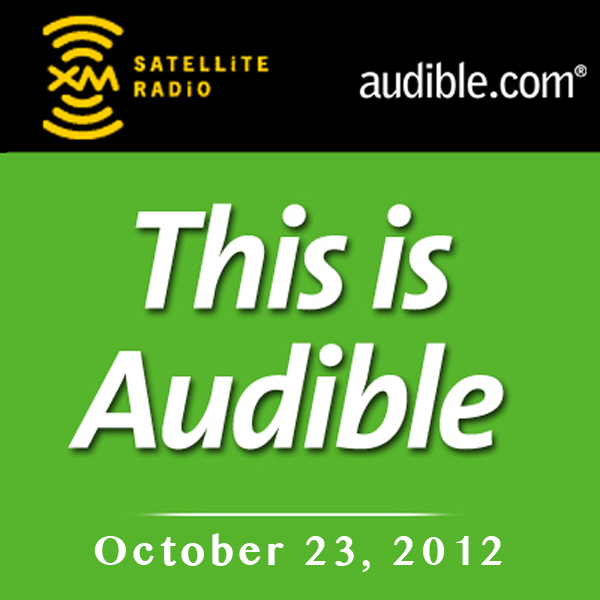 This Is Audible, October 23, 2012, Hörbuch, Dig...
