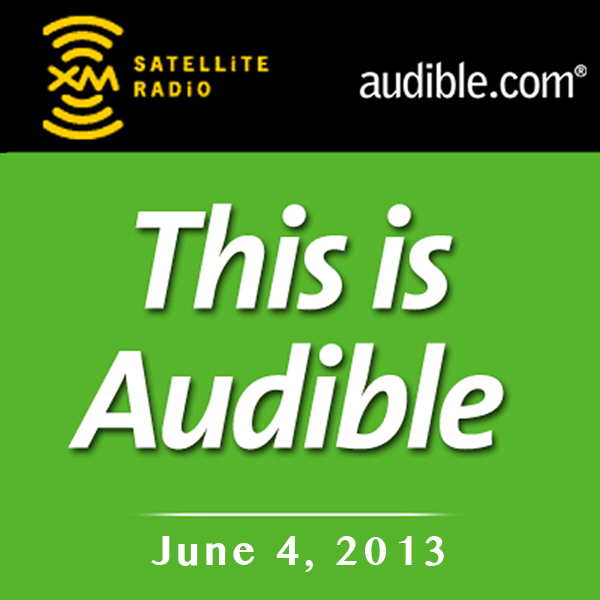 This Is Audible, June 4, 2013, Hörbuch, Digital...