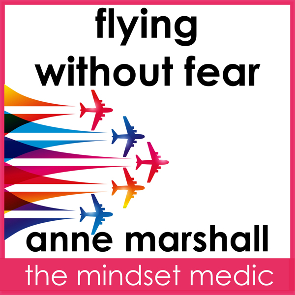 Flying Without Fear: Self-Hypnosis For Anxiety ...