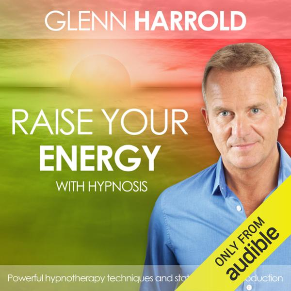Raise Your Energy & Increase Your Motivation, H...