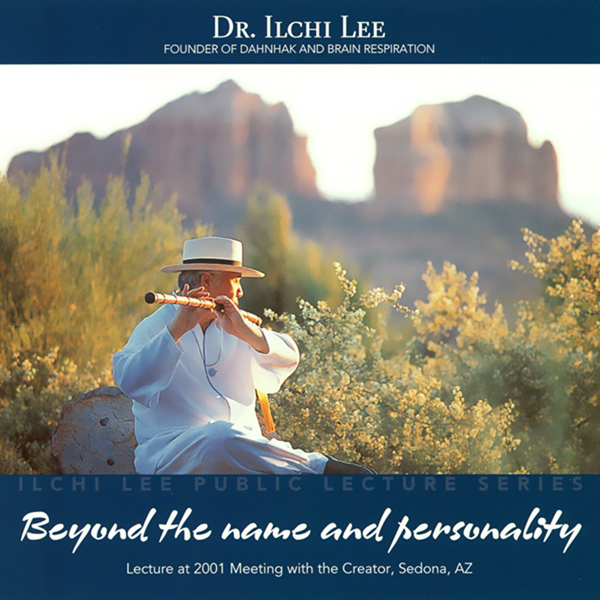 Beyond the Name and Personality: Ilchi Lee Publ...