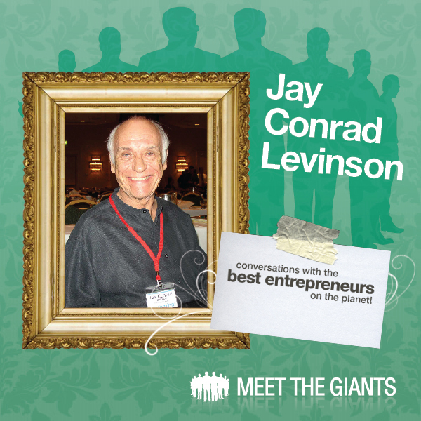 Jay Conrad Levinson - How Passion Drives the Wo...