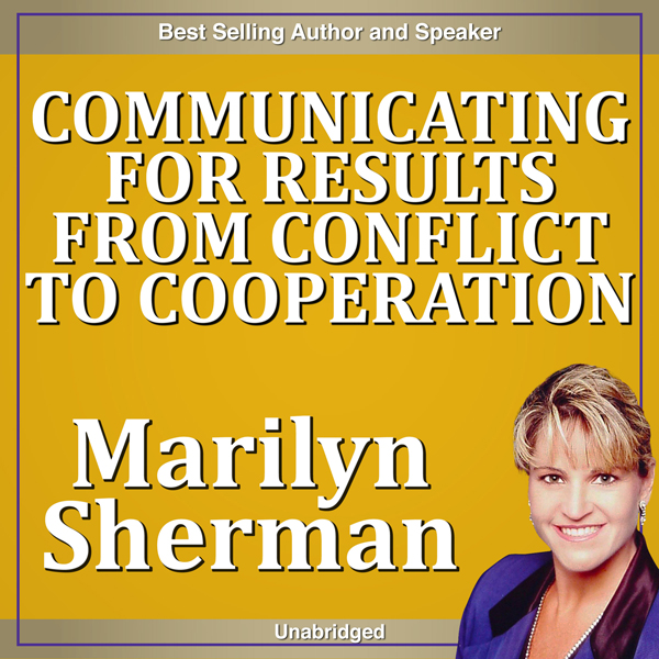 Communicating for Results from Conflict to Coop...
