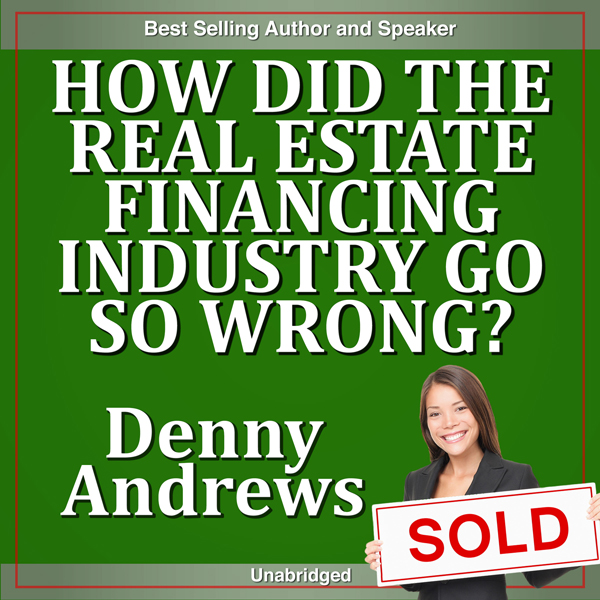 How Did the Real Estate Financing Industry Go S...