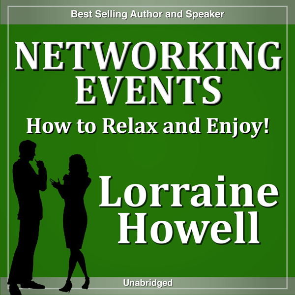 Networking Events: How to Relax and Enjoy Meeti...