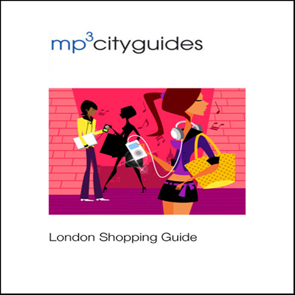 London Shopping Guide: mp3cityguides Walking To...