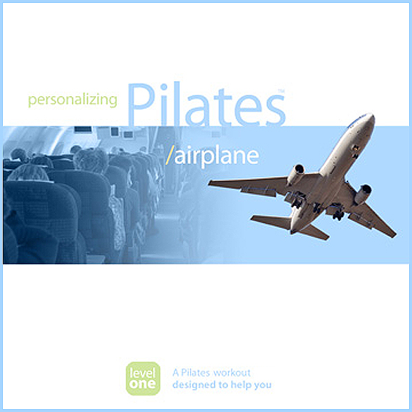 Personalizing Pilates: Airplane Seat , Hörbuch,...