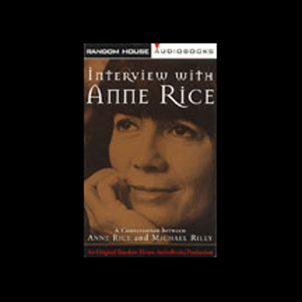 Interview with Anne Rice, Hörbuch, Digital, 1, 86min