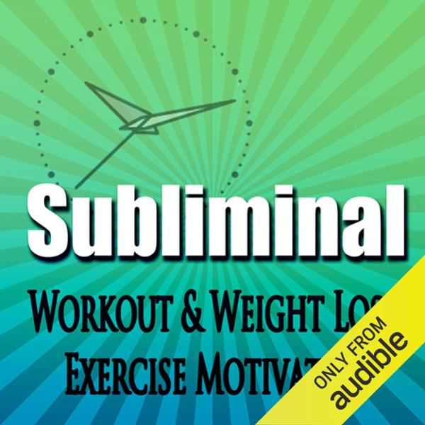Subliminal Workout & Exercise Motivation: Weigh...
