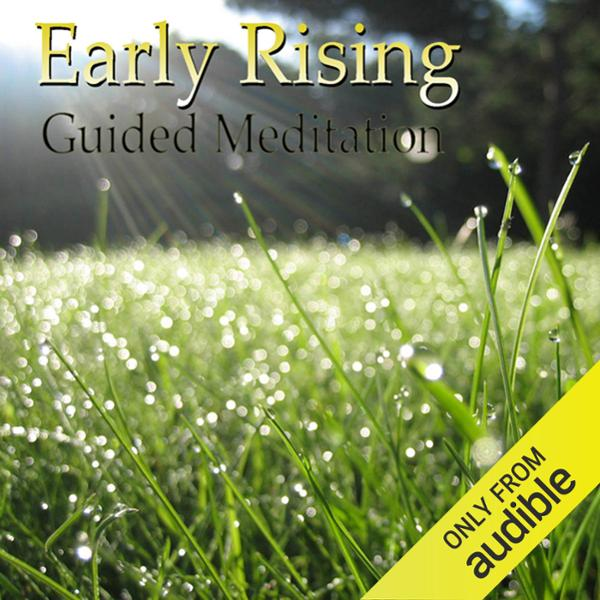 Guided Meditation for Early Rising: Wake Up Ear...