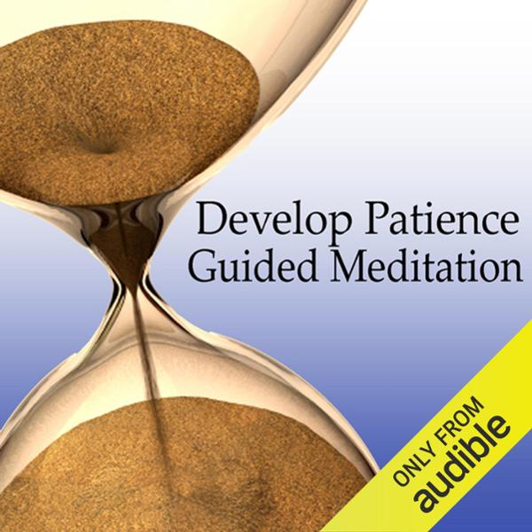 Guided Meditation to Develop Patience: Relaxati...