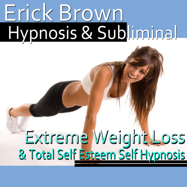 Extreme Weight Loss Hypnosis: Exercise Motivati...