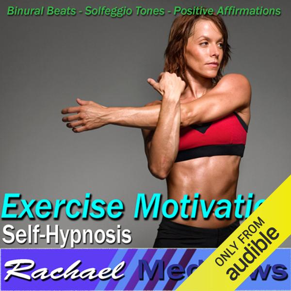 Exercise Motivation Hypnosis: Love to Work Out ...
