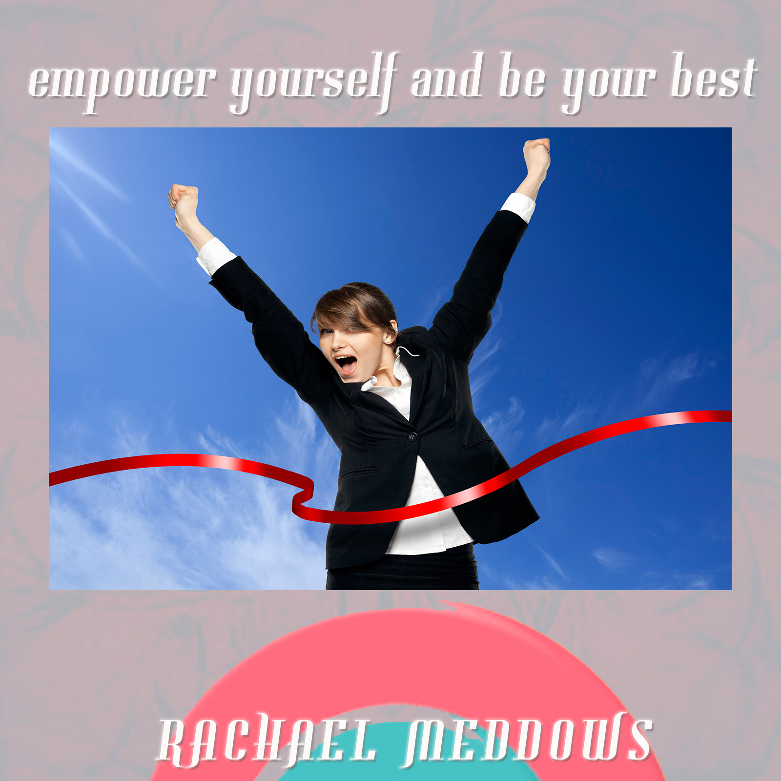 Empower Yourself and Be Your Best: Hypnosis & S...