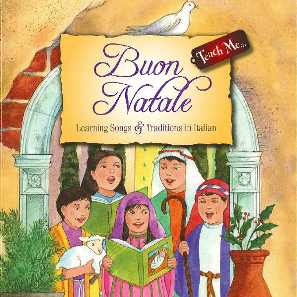 Teach Me Buon Natale: Learning Song and Traditi...