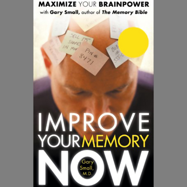 Improve Your Memory Now , Hörbuch, Digital, 1, ...