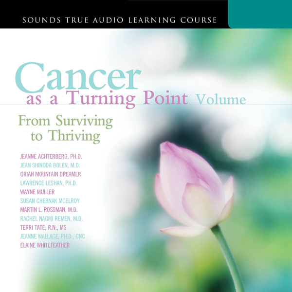 Cancer as a Turning Point, Volume II: From Surv...