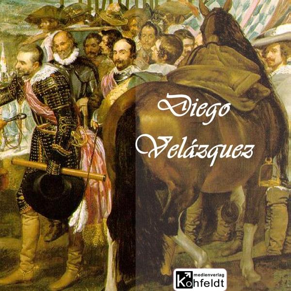 Diego Velazquez Hörbuch kostenlos downloaden