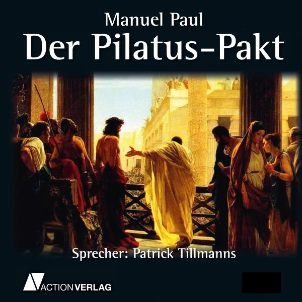 Der Pilatus-Pakt Hörbuch kostenlos downloaden