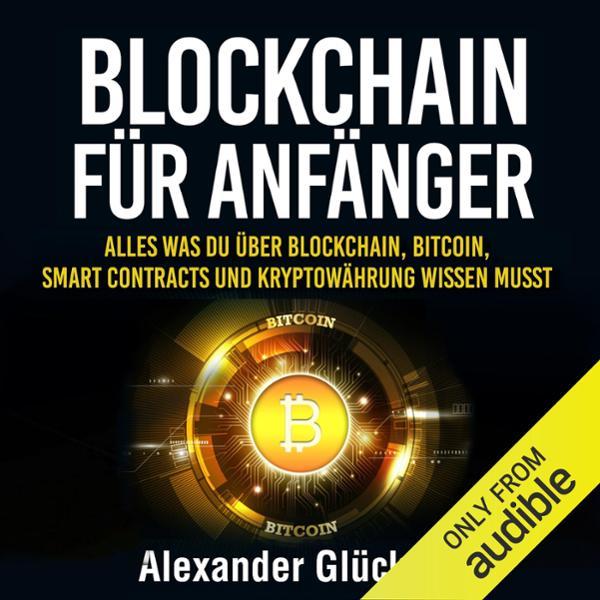 BLOCKCHAIN FÜR ANFÄNGER Hörbuch kostenlos downloaden