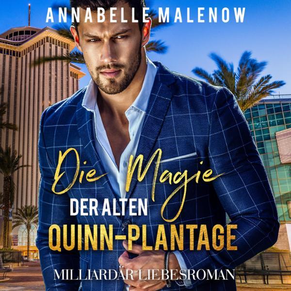 Die Magie der alten Quinn-Plantage Hörbuch kostenlos downloaden