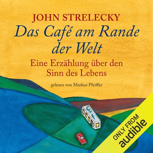 Das Café am Rande der Welt Hörbuch kostenlos downloaden