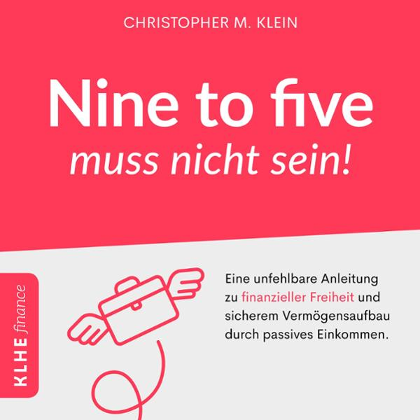 Nine-to-five muss nicht sein! Hörbuch kostenlos downloaden