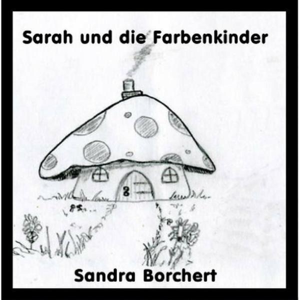 Sarah und die Farbenkinder Hörbuch kostenlos downloaden