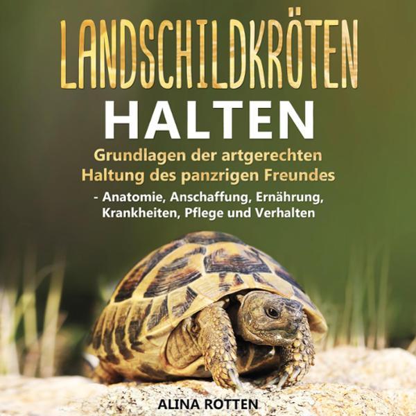 Landschildkröten halten Hörbuch kostenlos downloaden