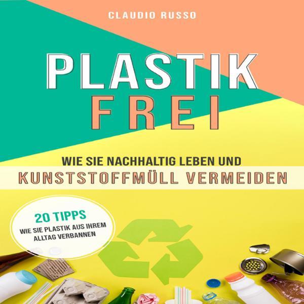 Plastikfrei Hörbuch kostenlos downloaden