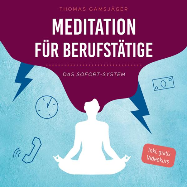 Meditation für Berufstätige Hörbuch kostenlos downloaden