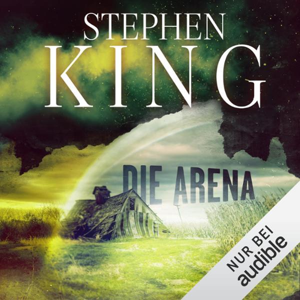 Die Arena Hörbuch kostenlos downloaden