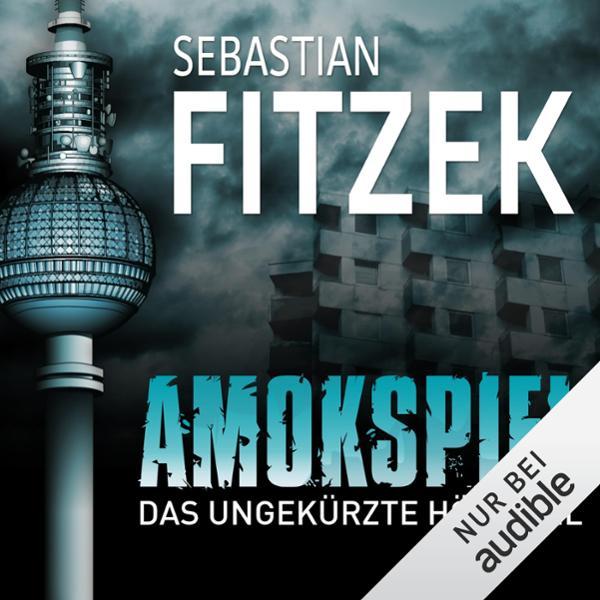 Amokspiel Hörbuch kostenlos downloaden