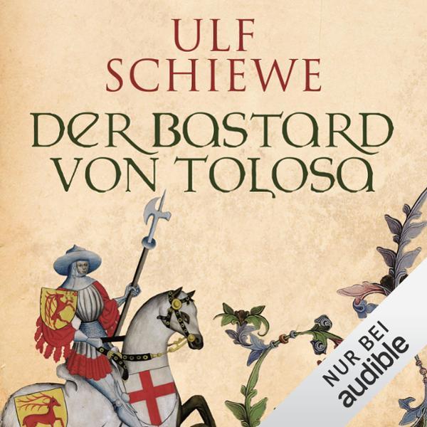 Der Bastard von Tolosa Hörbuch kostenlos downloaden