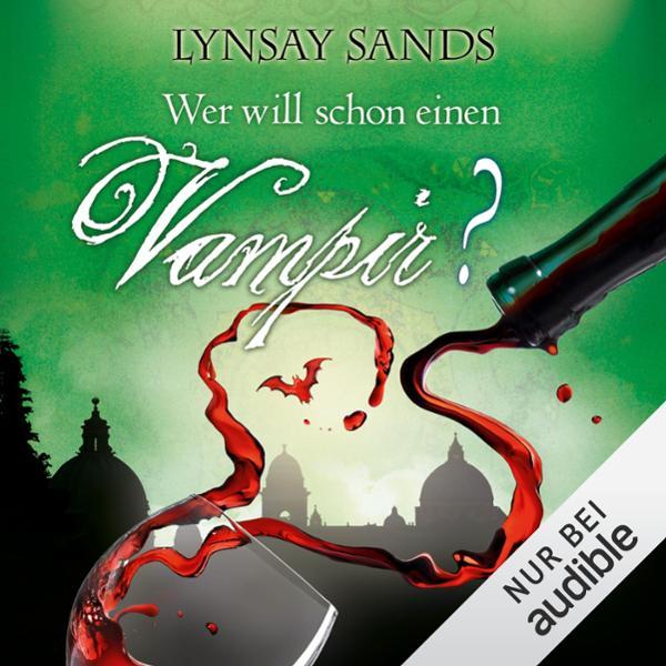 Wer will schon einen Vampir? Hörbuch kostenlos downloaden